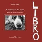 video attività cinofile libro a proposito del cane