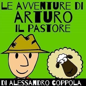 Le avventure di Arturo il pastore - favola per bambini