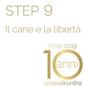 STEP 9 - IL CANE E LA LIBERTA'