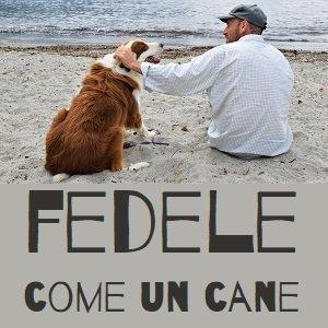 conferenza: fedele come un cane